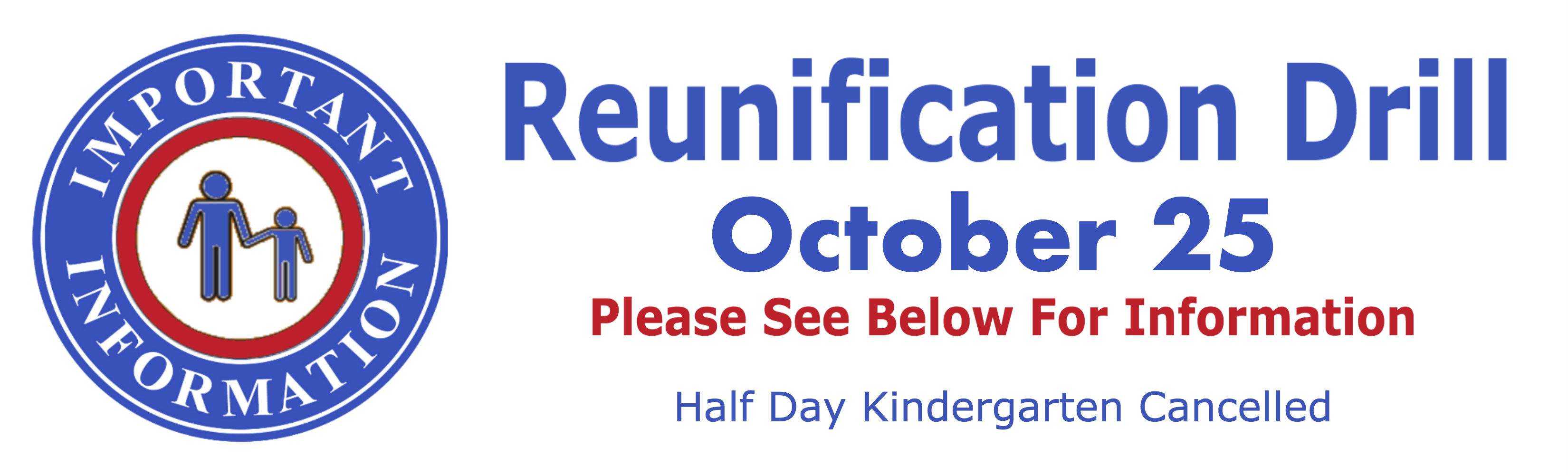 Reunification-Drill-Oct-25-Half-Day-Kinder-Cancel